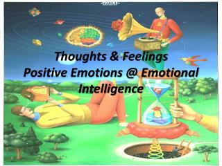 Thoughts & Feelings Positive Emotions @ Emotional Intelligence