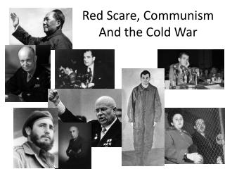 Red Scare, Communism And the Cold War