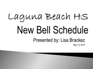 Laguna Beach HS New Bell Schedule