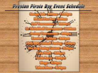 Preston Pirate Day Event Schedule