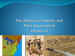 The American Colonies and Their Government Chapter 4