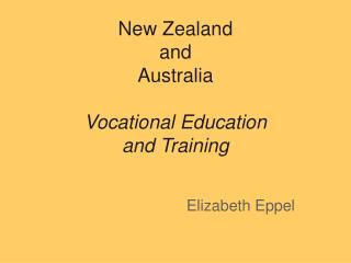 New Zealand  and  Australia Vocational Education  and Training