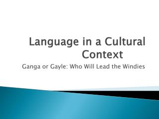 Language in a Cultural Context