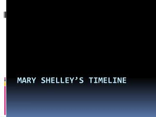 Mary Shelley's Timeline