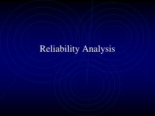 Reliability Analysis