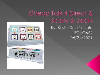 Cheap Talk 4 Direct & Scans & Jacks