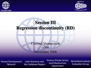 Session  III Regression discontinuity (RD)