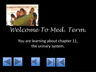 Welcome To Med. Term.