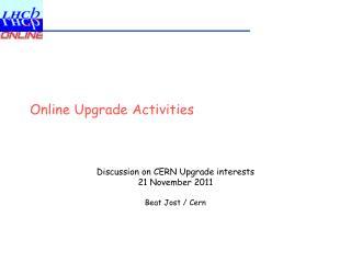 Online Upgrade Activities