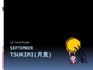 September tsukimi ( 月見 )