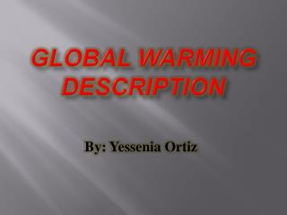 Global Warming Description