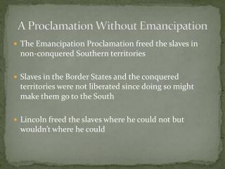 A Proclamation Without Emancipation