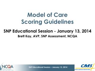 Model of Care  Scoring Guidelines