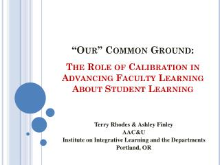 The Role of Calibration in Advancing Faculty Learning About Student Learning