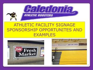 ATHLETIC FACILITY SIGNAGE SPONSORSHIP OPPORTUNITES AND  EXAMPLES