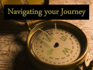 Navigating your Journey