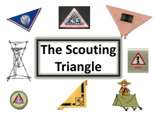 The Scouting Triangle