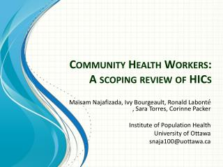 Community Health Workers: A scoping  review of  HICs