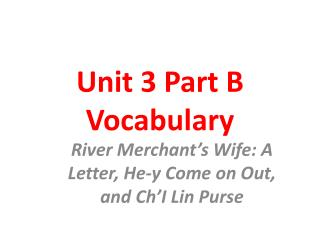 Unit 3 Part B Vocabulary