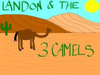 Once upon a time, there was a boy named Landon. He went for a walk in the desert.