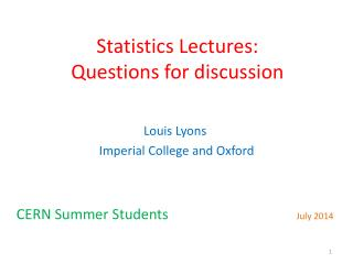 Statistics Lectures:  Questions for discussion