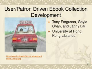 User/Patron Driven Ebook Collection Development
