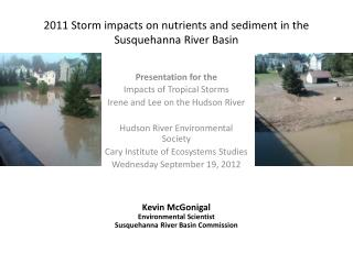 2011 Storm impacts on nutrients and sediment in the Susquehanna River Basin
