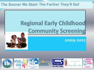 Regional Early Childhood Community Screening