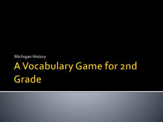 A Vocabulary Game for 2nd Grade