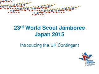 23 rd World Scout Jamboree Japan 2015