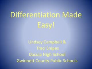 Differentiation Made Easy!