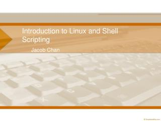 Introduction to Linux and Shell Scripting