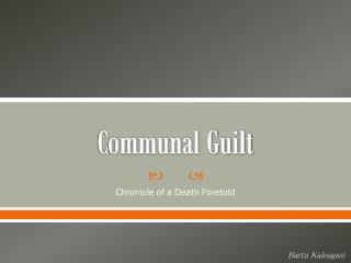 Communal Guilt