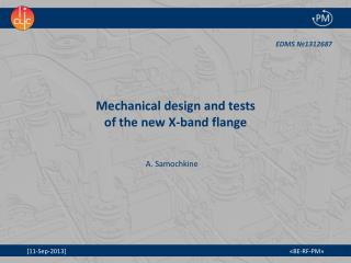 Mechanical  design and tests  of  the new X-band  flange