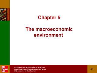 Chapter 5 The macroeconomic environment
