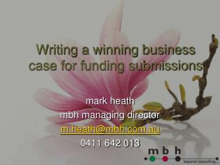 Writing a winning business case for funding submissions