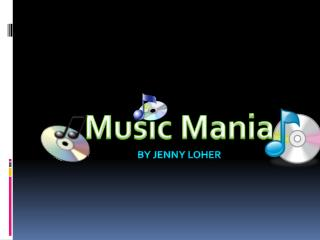 Music Mania By Jenny Loher