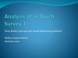 Analysis of In Touch Survey 1
