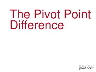 The Pivot Point  Difference