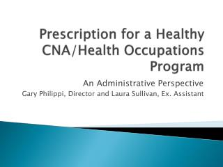 Prescription for a Healthy CNA/Health Occupations Program