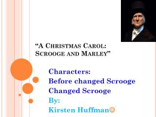 """A Christmas Carol: Scrooge and Marley"""