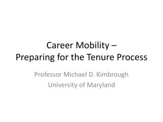 Career Mobility – Preparing for the Tenure Process