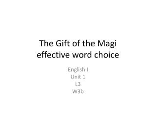 The Gift of the Magi effective word choice