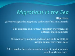 Migrations  in the Sea