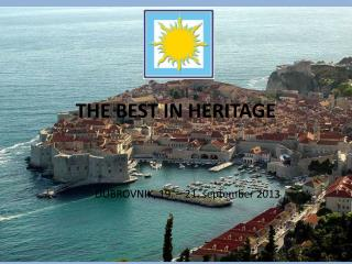 THE BEST IN HERITAGE