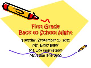 First  Grade  Back to School Night