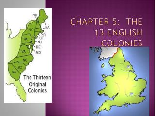 Chapter 5:  The 13 English Colonies