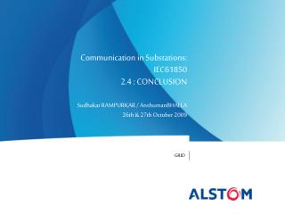 Communication in Substations: IEC61850 2.4 : CONCLUSION