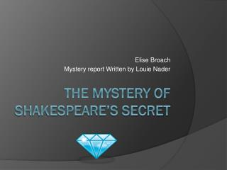 The mystery of Shakespeare's Secret