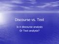 Discourse vs. Text